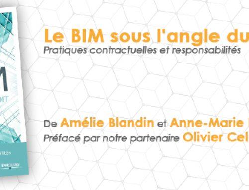 Evènement : parution récente d'un livre sur les aspects juridiques du BIM, préface d'Olivier Celnik