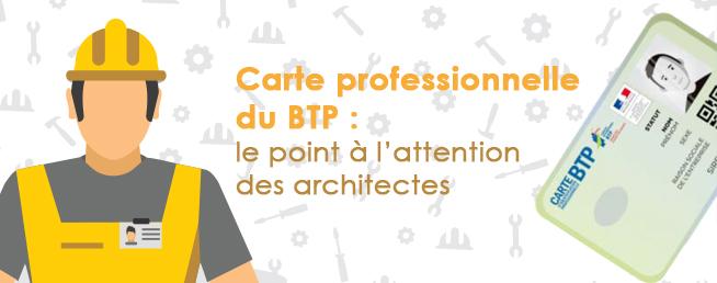 Compta-Architectes.com - Carte professionnelle du BTP : le point à l'attention des architectes