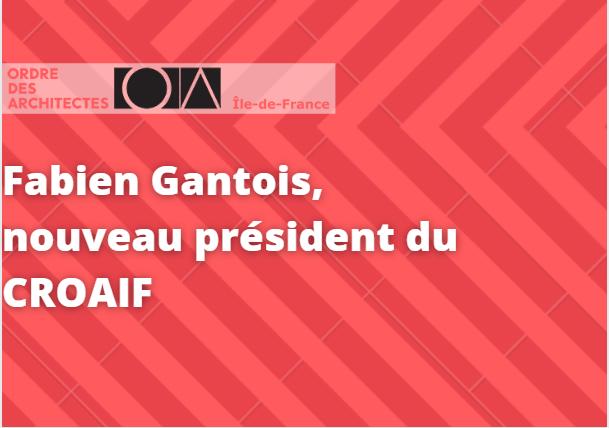Fabien Gantois président CROAIF