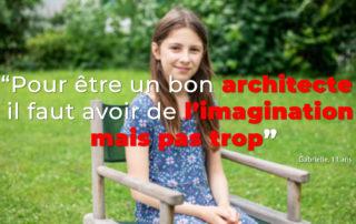 Interview Gabrielle et Pimprenelle, 11 ans : le métier d'architecte